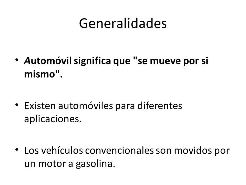 Generalidades Automóvil significa que se mueve por si mismo .