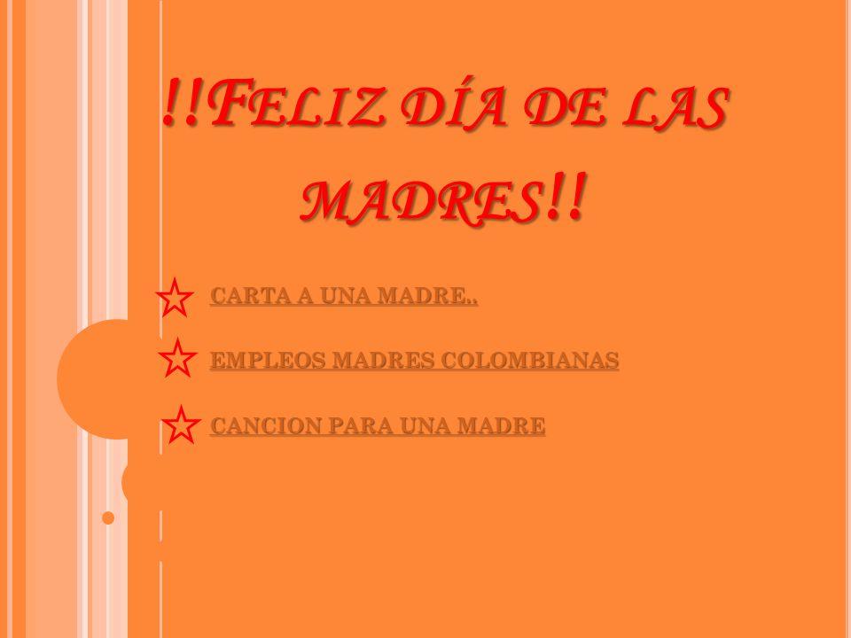 !!F ELIZ DÍA DE LAS MADRES !.CARTA A UNA MADRE.. CARTA A UNA MADRE..