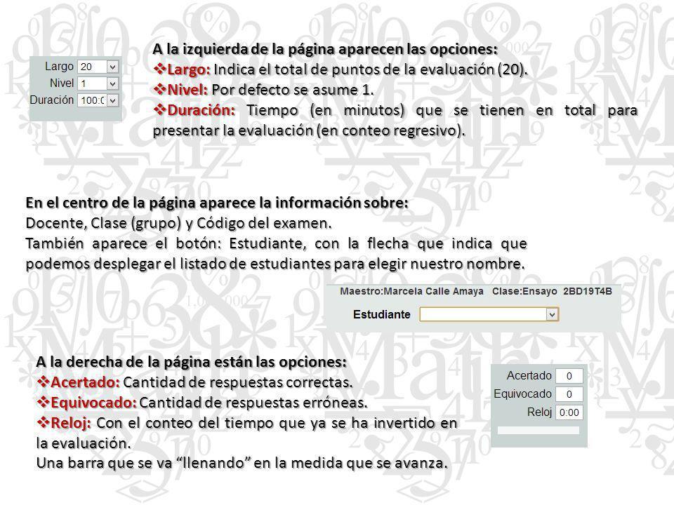 A la izquierda de la página aparecen las opciones: Largo: Indica el total de puntos de la evaluación (20).