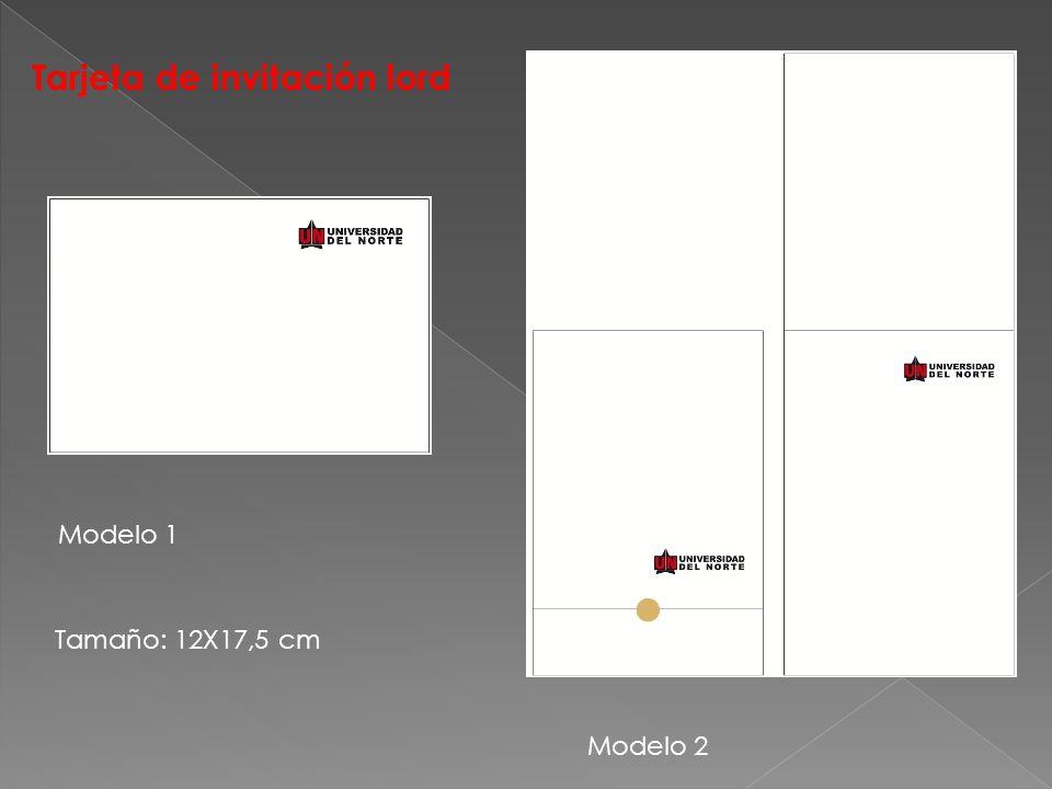 Tarjeta de invitación lord Modelo 1 Modelo 2 Tamaño: 12X17,5 cm