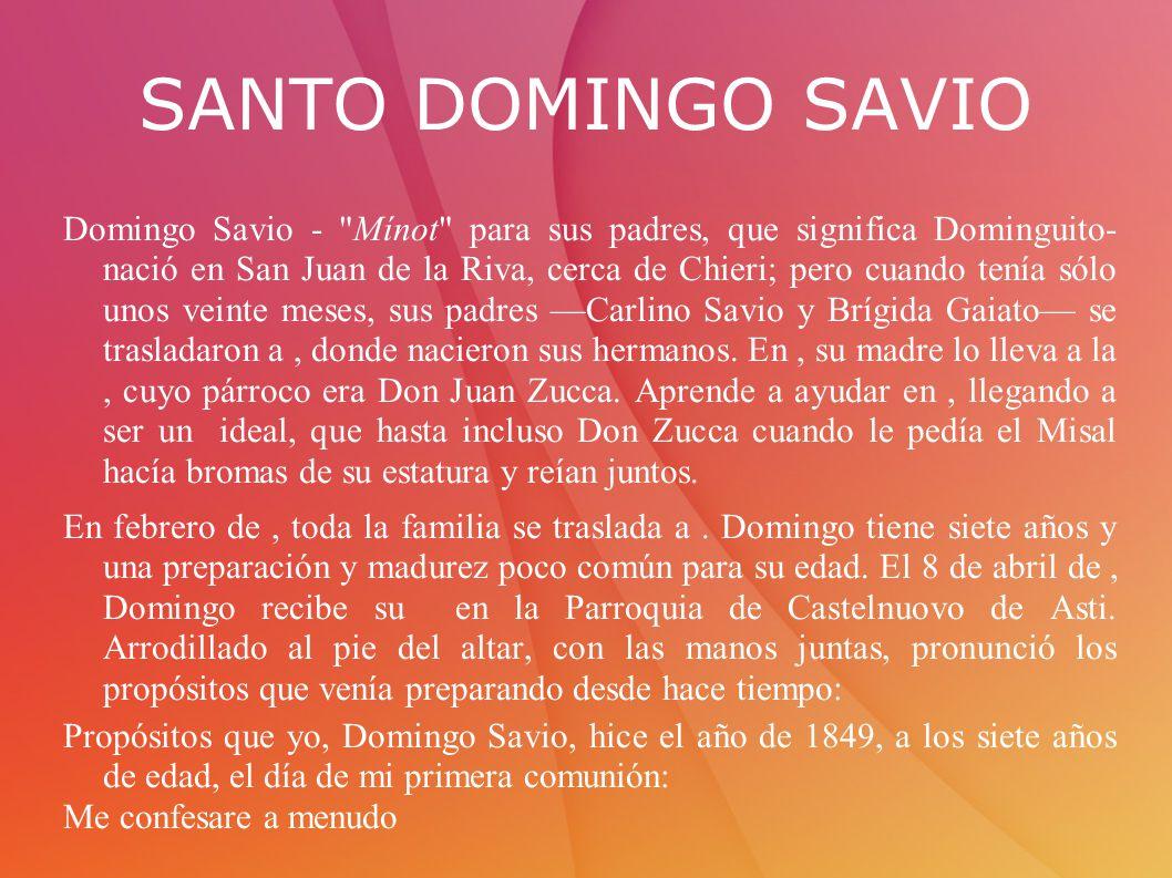 SANTO DOMINGO SAVIO Domingo Savio -