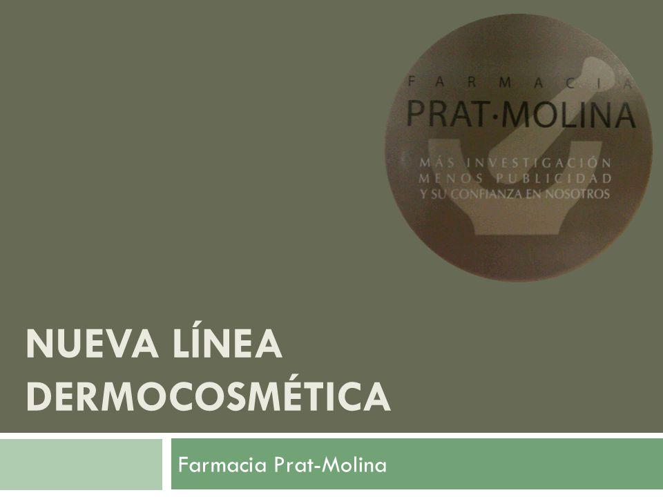 NUEVA LÍNEA DERMOCOSMÉTICA Farmacia Prat-Molina