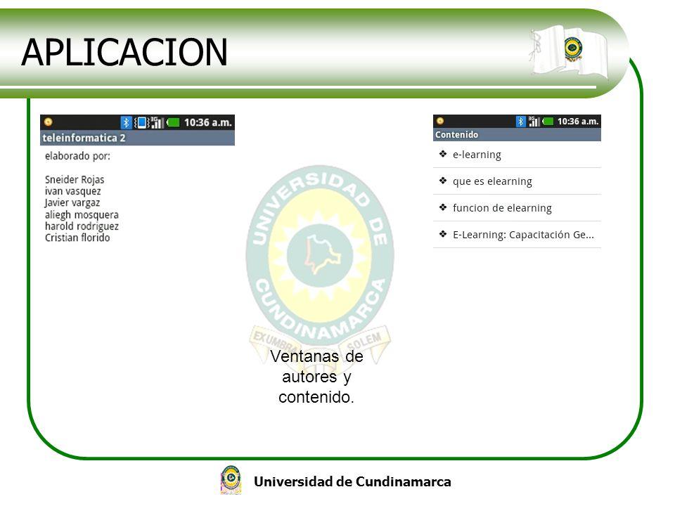 Universidad de Cundinamarca APLICACION Ventanas de autores y contenido.