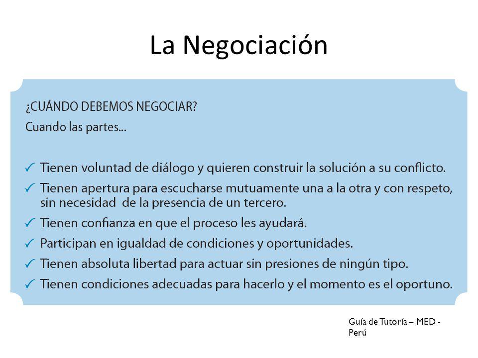 La Negociación Guía de Tutoría – MED - Perú