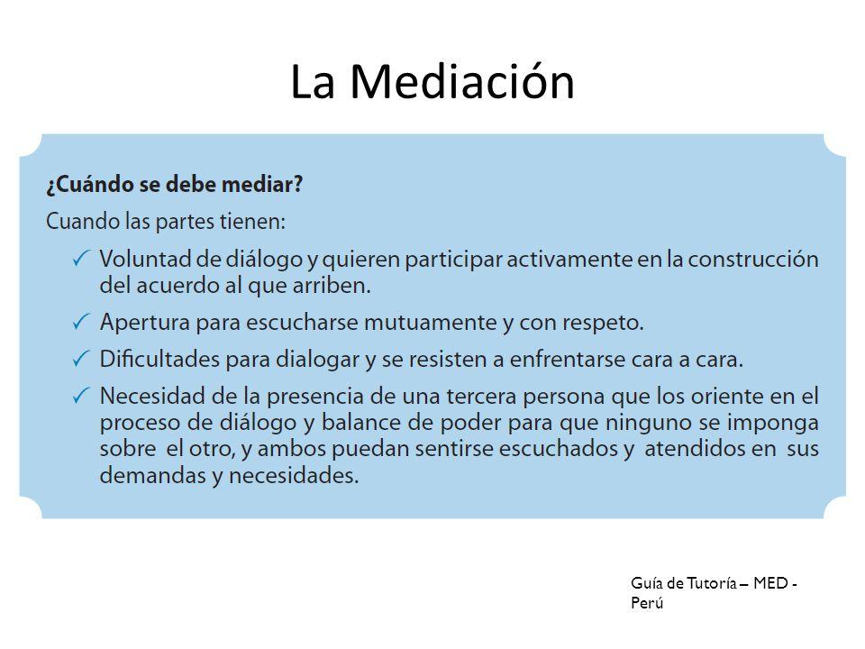 La Mediación Guía de Tutoría – MED - Perú