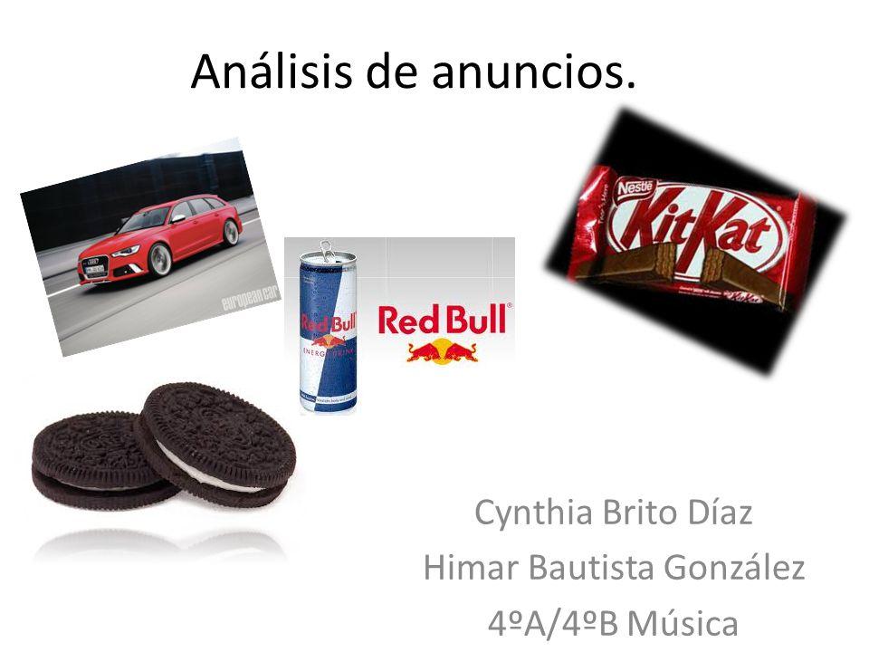 Análisis de anuncios. Cynthia Brito Díaz Himar Bautista González 4ºA/4ºB Música