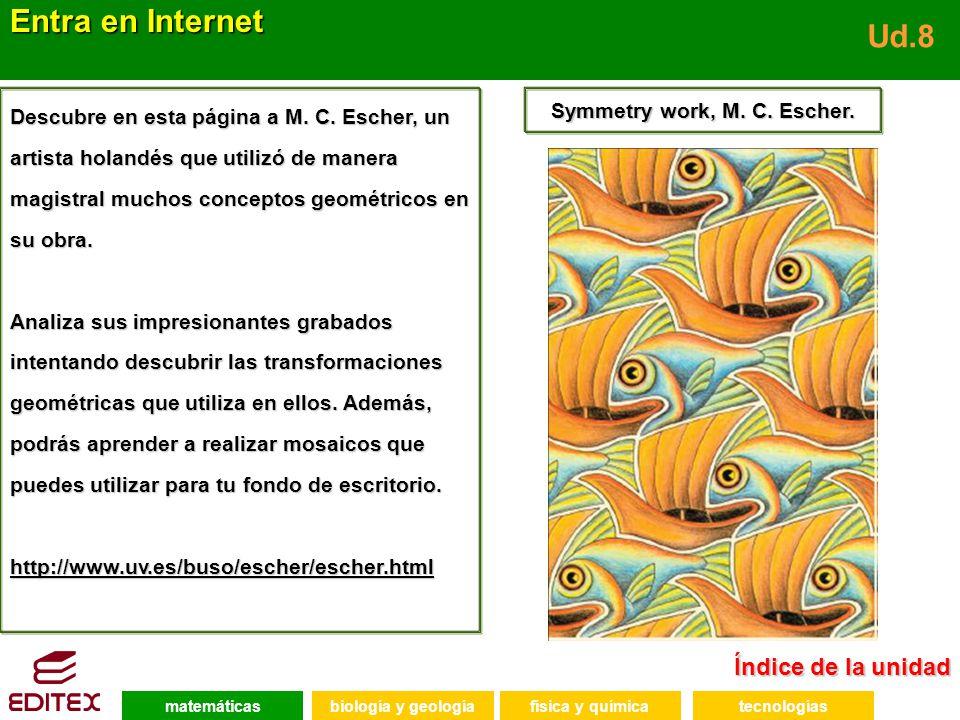 matemáticasfísica y químicatecnologíasbiología y geología 8.