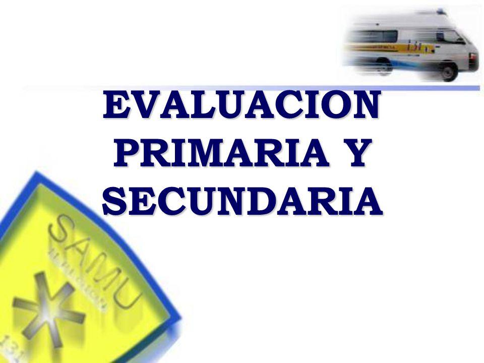 EVALUACION PRIMARIA Y SECUNDARIA
