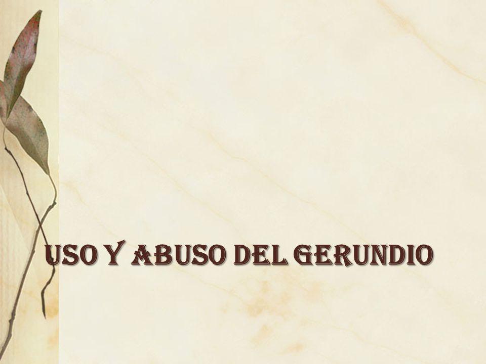 USO Y ABUSO DEL GERUNDIO