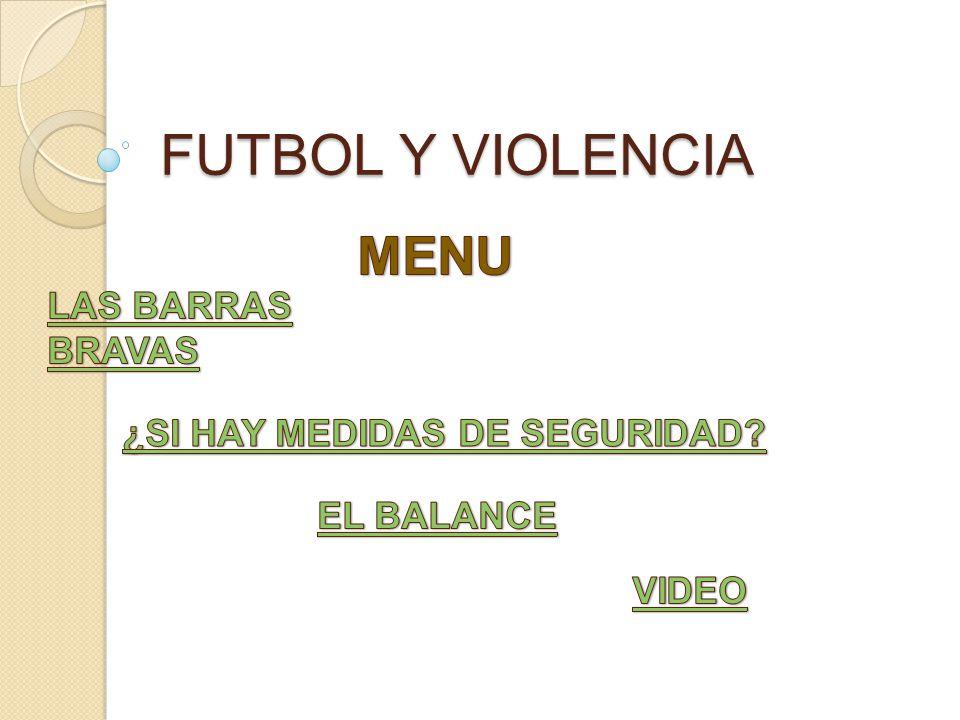 FUTBOL Y VIOLENCIA