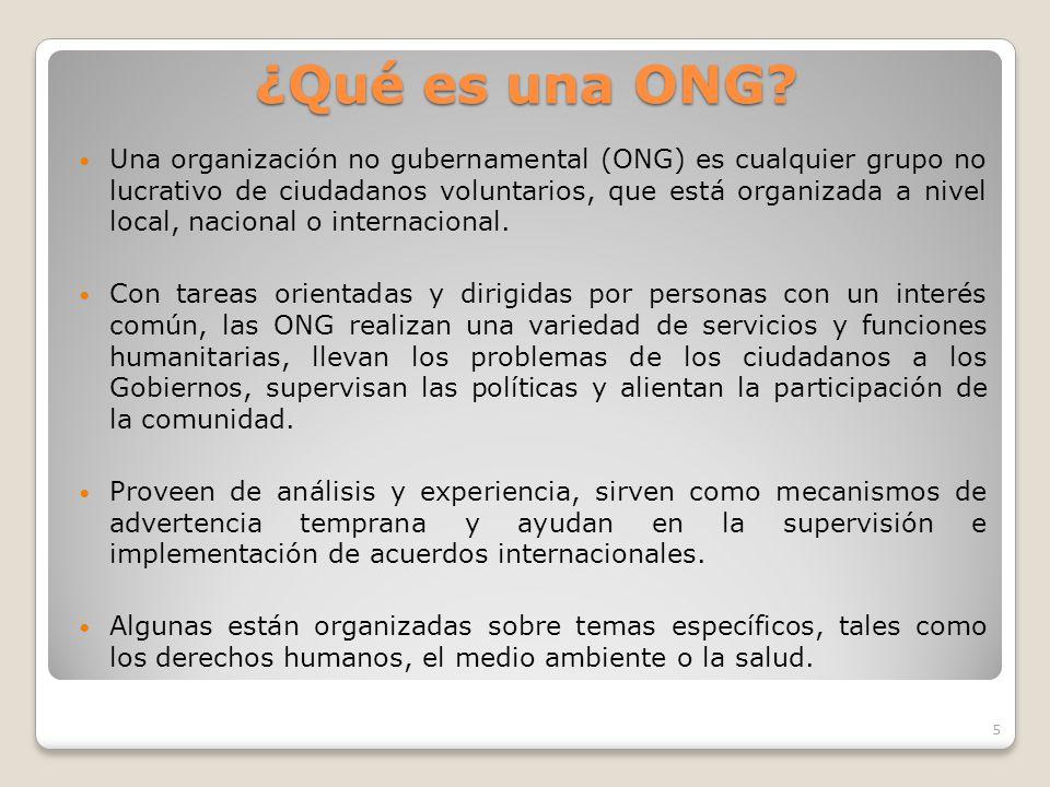 ONGS Características Sin fine de lucro Voluntarios Ayuda al más necesitado Clasificación Local, Nacional, Internacional Funciones Derechos Humanos Ayu
