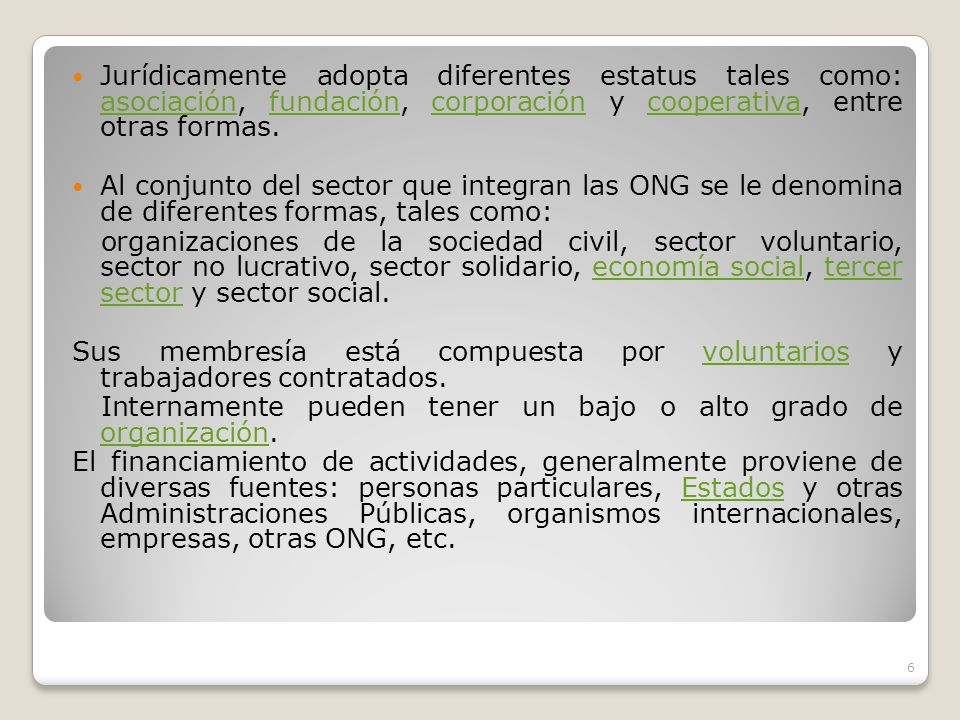 ¿Qué es una ONG? Una organización no gubernamental (ONG) es cualquier grupo no lucrativo de ciudadanos voluntarios, que está organizada a nivel local,