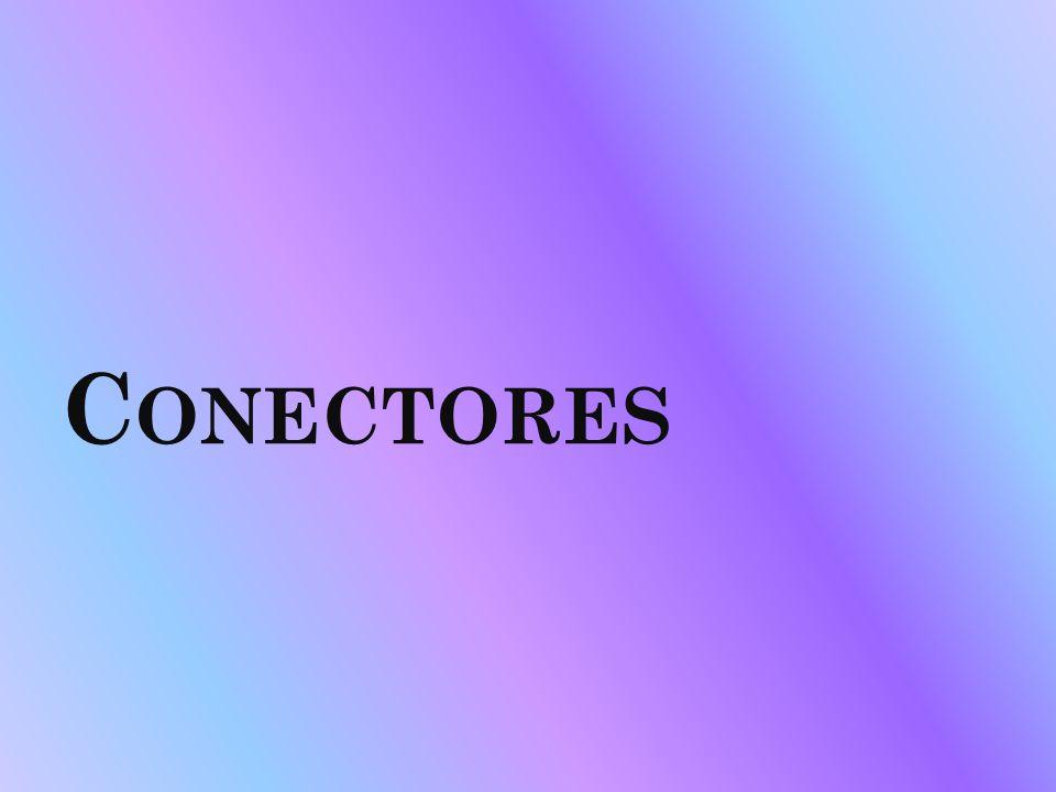 C ONECTORES