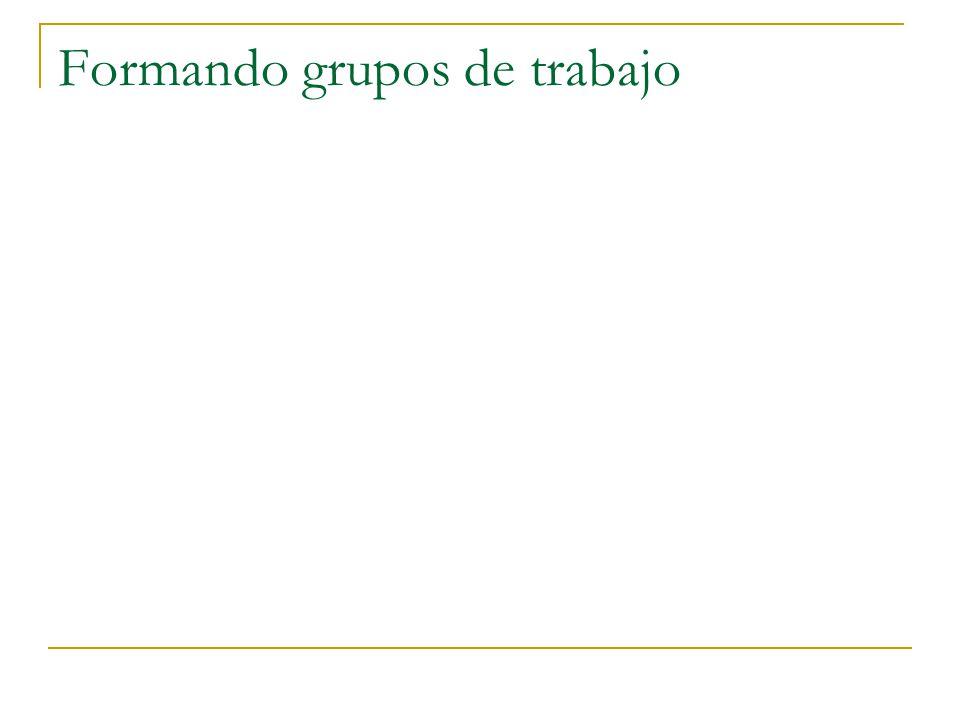 Formando grupos de trabajo