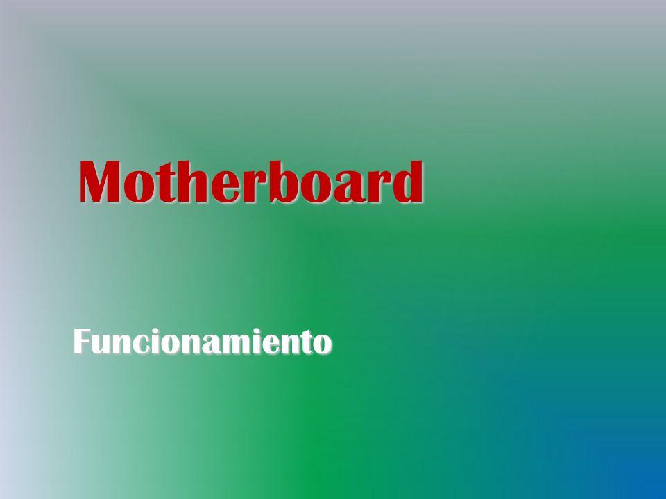 Motherboard Funcionamiento