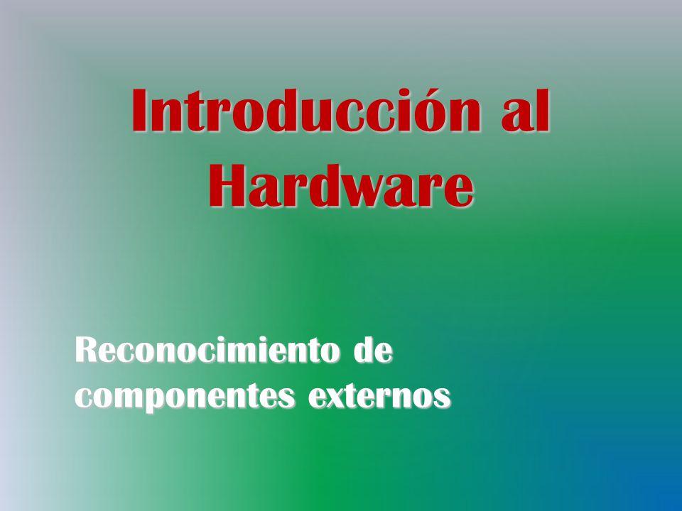 Introducción al Hardware Reconocimiento de componentes externos