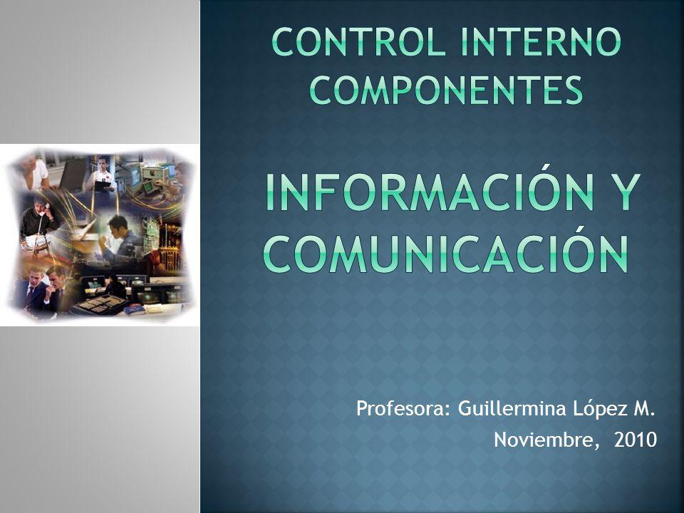 Profesora: Guillermina López M. Noviembre, 2010