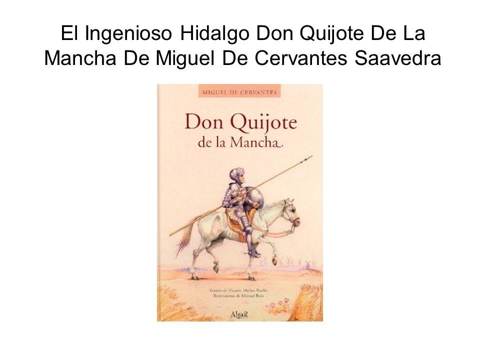 Biografía De Miguel De cervantes Saavedra Miguel de Cervantes Saavedra nació en Alcalá de Henares (España) el 29 de setiembre de 1547, Fue hijo de don