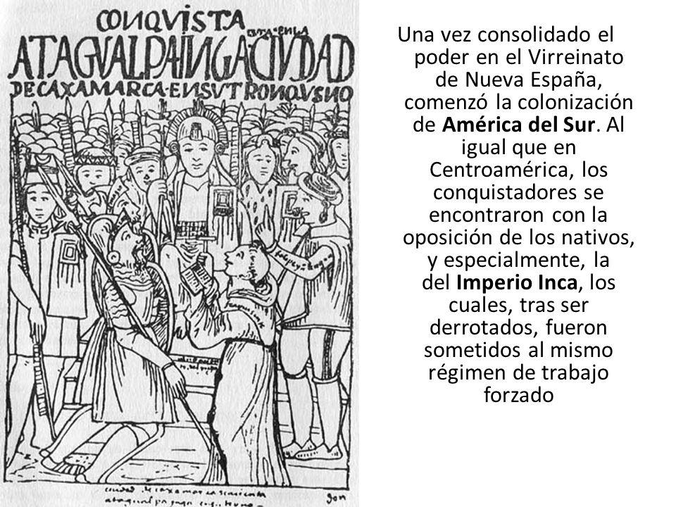 Una vez consolidado el poder en el Virreinato de Nueva España, comenzó la colonización de América del Sur. Al igual que en Centroamérica, los conquist