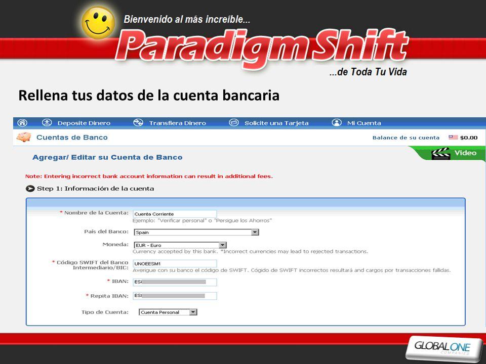 Rellena tus datos de la cuenta bancaria