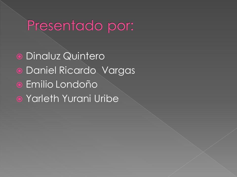 Dinaluz Quintero Daniel Ricardo Vargas Emilio Londoño Yarleth Yurani Uribe