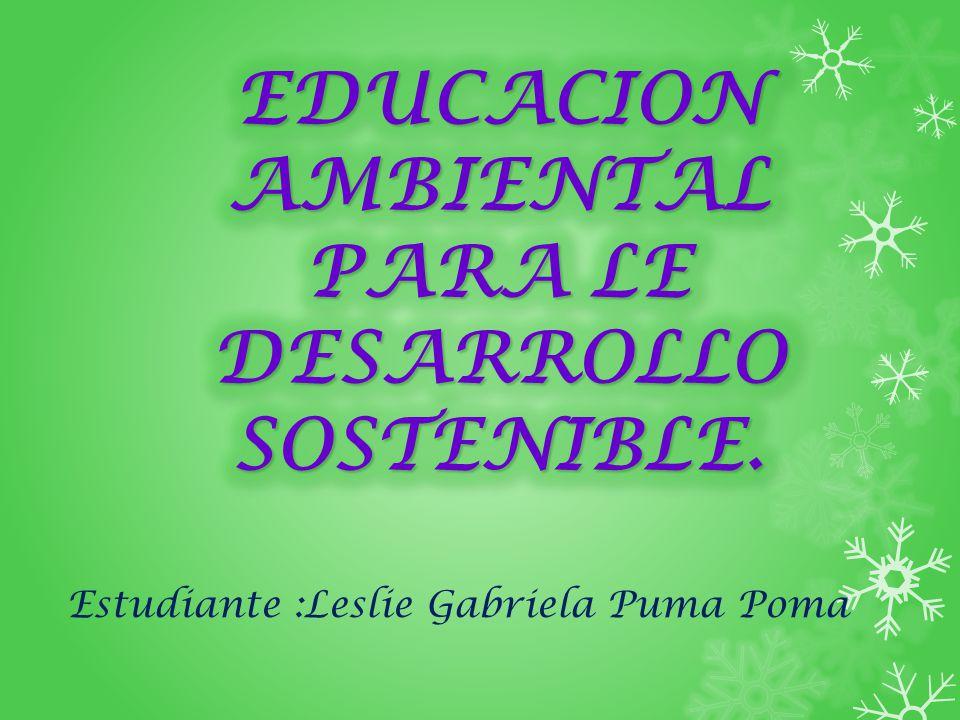 Estudiante :Leslie Gabriela Puma Poma
