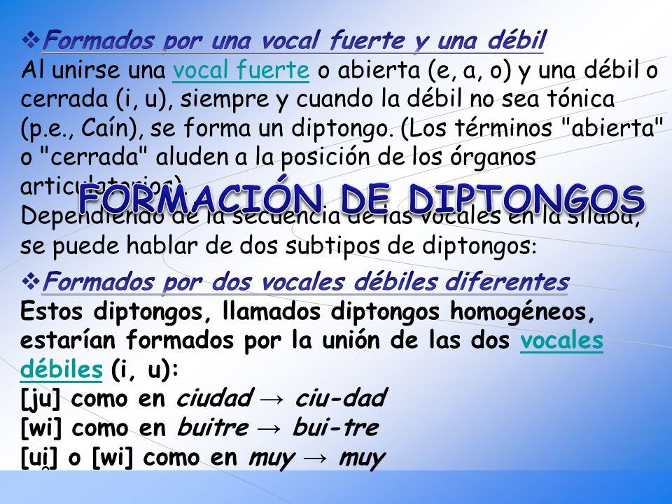 Para que exista un triptongo han de combinarse dos vocales cerradas (i, u) átonas y, en medio de estas, una vocal abierta (a, e, o): anunciáis, guau, miau, confiéis.