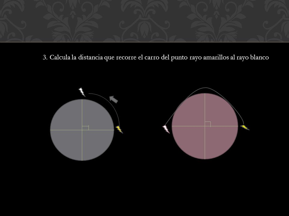 3. Calcula la distancia que recorre el carro del punto rayo amarillos al rayo blanco