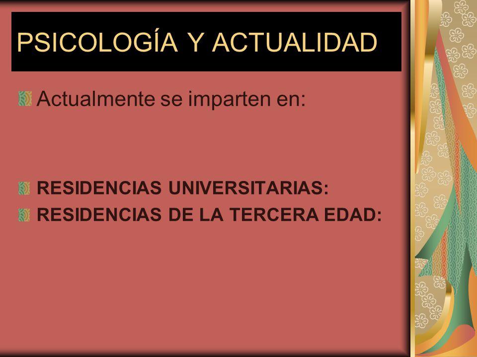 PSICOLOGÍA Y ACTUALIDAD RESIDENCIAS UNIVERSITARIAS: - Habilidades Sociales e Inteligencia emocional.