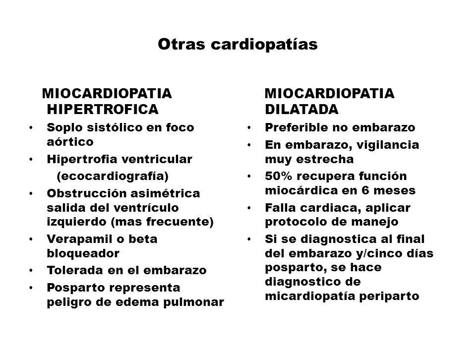 Otras cardiopatías MIOCARDIOPATIA HIPERTROFICA Soplo sistólico en foco aórtico Hipertrofia ventricular (ecocardiografía) Obstrucción asimétrica salida