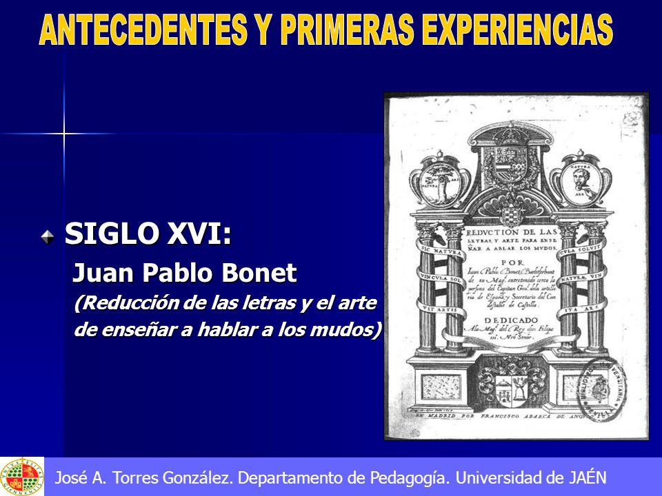 SIGLO XVI: Juan Pablo Bonet (Reducción de las letras y el arte de enseñar a hablar a los mudos)