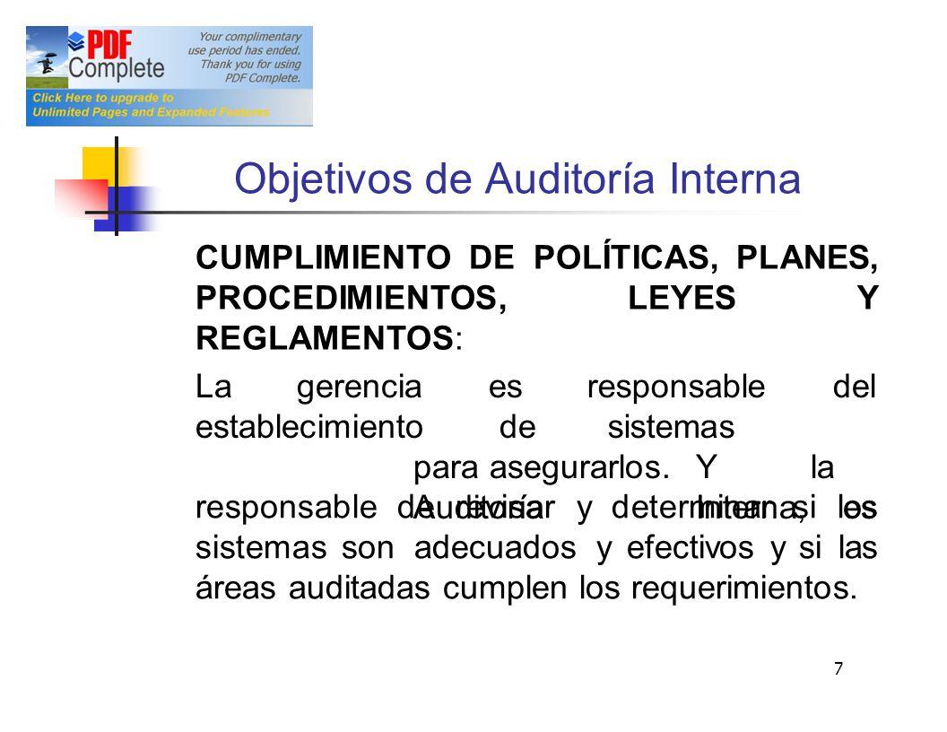 Objetivos deAuditoría Interna CUMPLIMIENTO DE POLÍTICAS, PLANES, PROCEDIMIENTOS, LEYES Y REGLAMENTOS: Lagerenciaesdel establecimientode para asegurarl