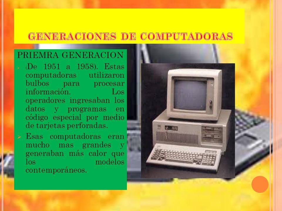 PRIEMRA GENERACION ( De 1951 a 1958).