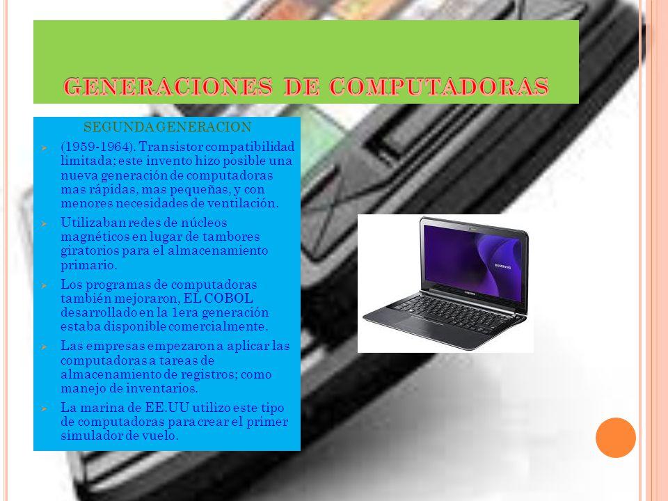 GENERACIONES DE COMPUTADORAS PRIMERA GENERACION Esker y Pachuli contribuyeron al desarrollo de esta 1era generación formando una CIA privada y constru