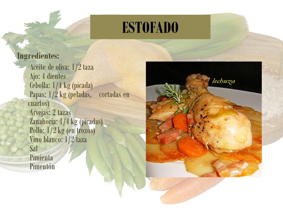 ESTOFADO Ingredientes: Aceite de oliva: 1/2 taza Ajo: 4 dientes Cebolla: 1/4 kg (picada) Papas: 1/2 kg (peladas, cortadas en cuartos) Arvejas: 2 tazas