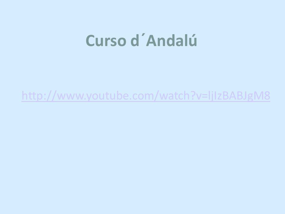 Curso d´Andalú http://www.youtube.com/watch?v=ljIzBABJgM8