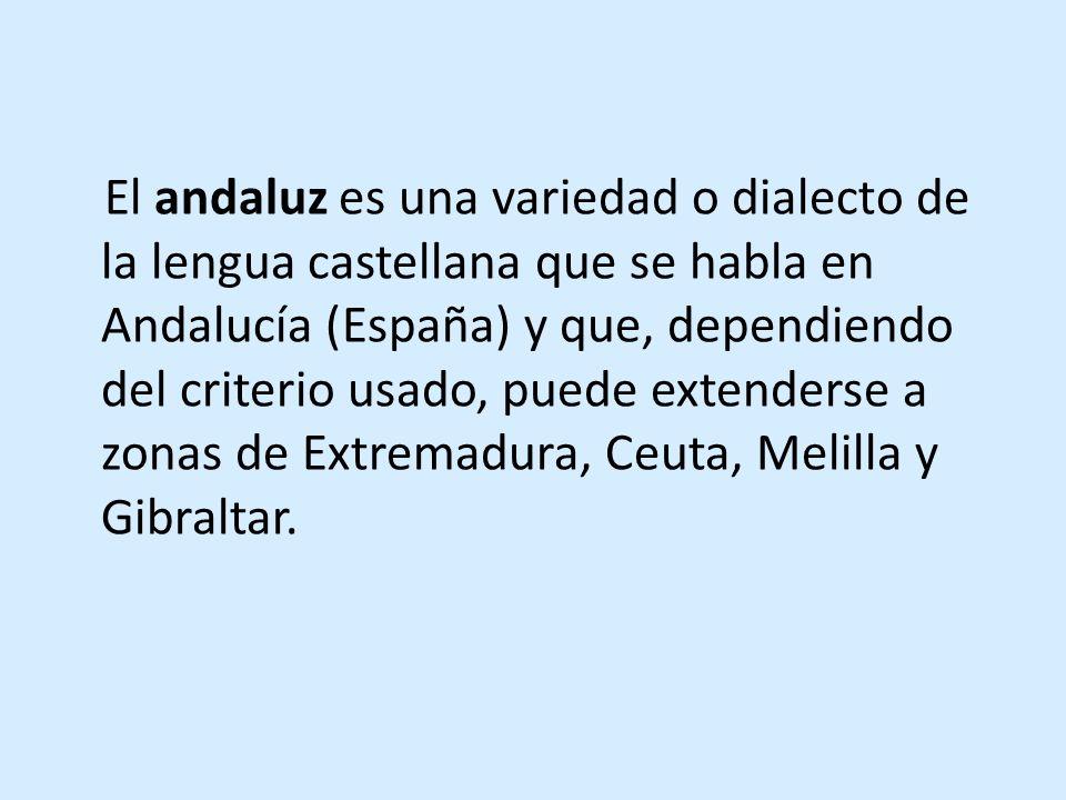 Andalucía Oriental VS.Andalucía Occidental ¿Andalucía es Sevilla.