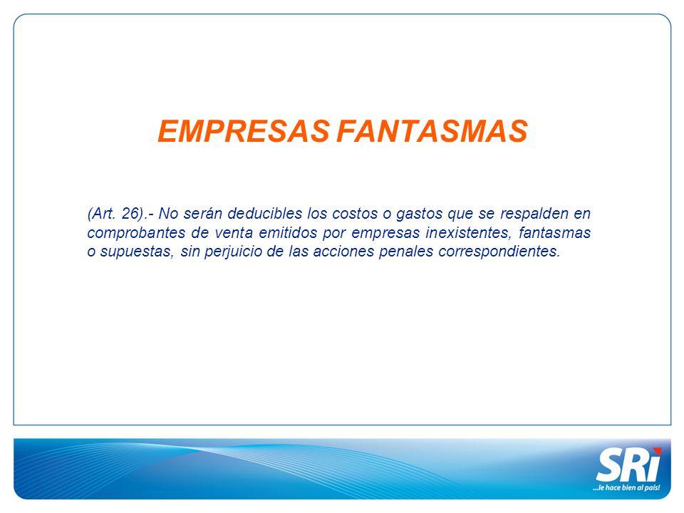 EMPRESAS FANTASMAS (Art.