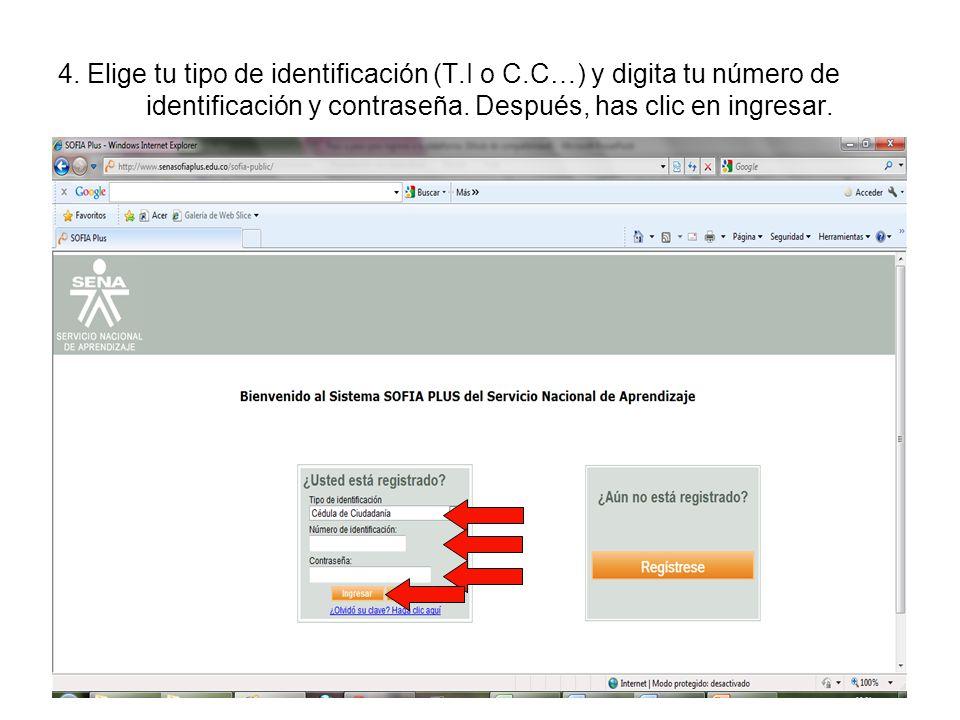 4. Elige tu tipo de identificación (T.I o C.C…) y digita tu número de identificación y contraseña. Después, has clic en ingresar.
