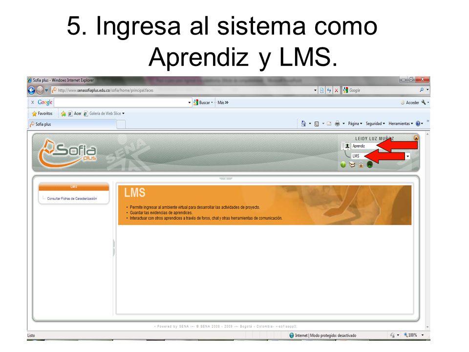 5. Ingresa al sistema como Aprendiz y LMS.