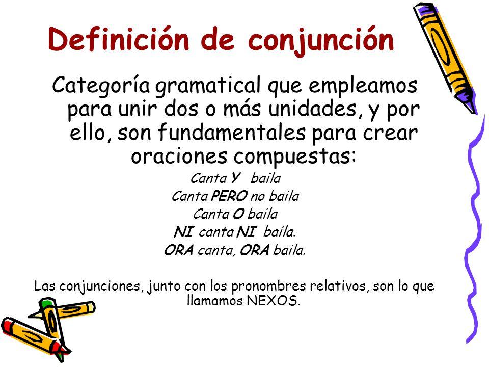 ¿qué es una conjunción? esas palabras en mayúsculas son Conjunciones. Por lo tanto,.... Fíjate en estas dos oraciones: Me voy a dormir en la silla. Es