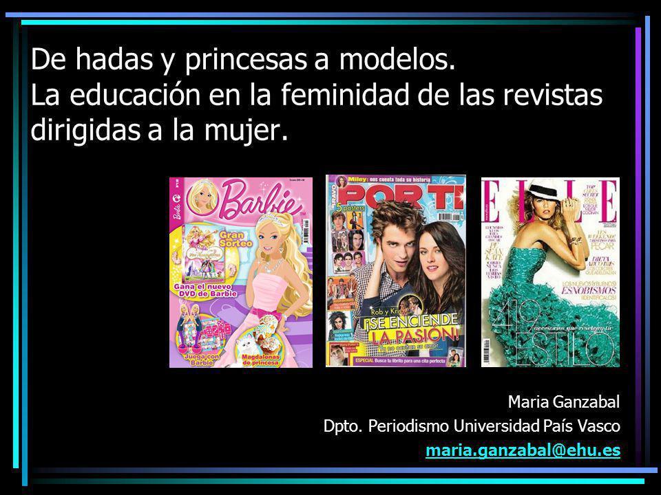 De hadas y princesas a modelos.La educación en la feminidad de las revistas dirigidas a la mujer.