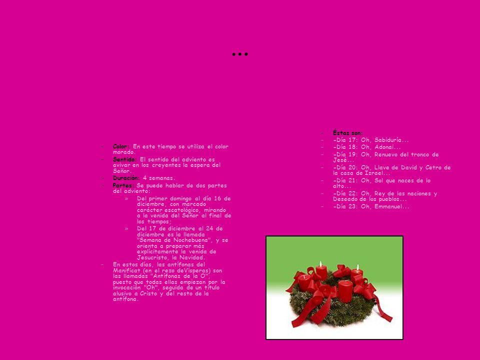… –Color: En este tiempo se utiliza el color morado.