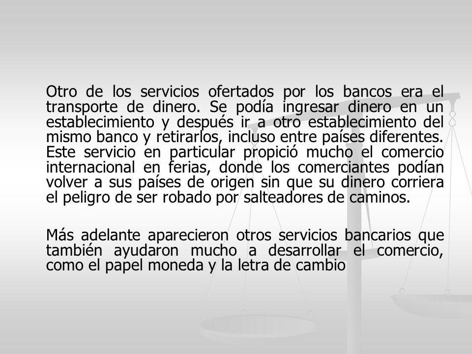 Otro de los servicios ofertados por los bancos era el transporte de dinero.