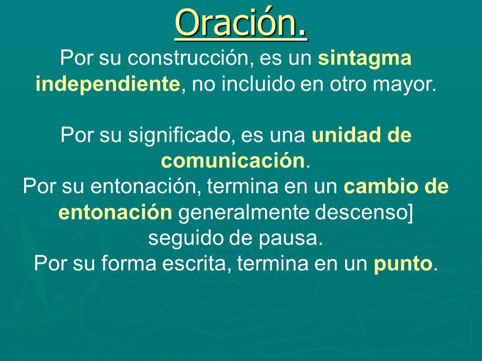 De las dos o más proposiciones que forman una oración compuesta por subordinación, una se denomina proposición principal, y la otra u otras proposiciones subordinadas De las dos o más proposiciones que forman una oración compuesta por subordinación, una se denomina proposición principal, y la otra u otras proposiciones subordinadas