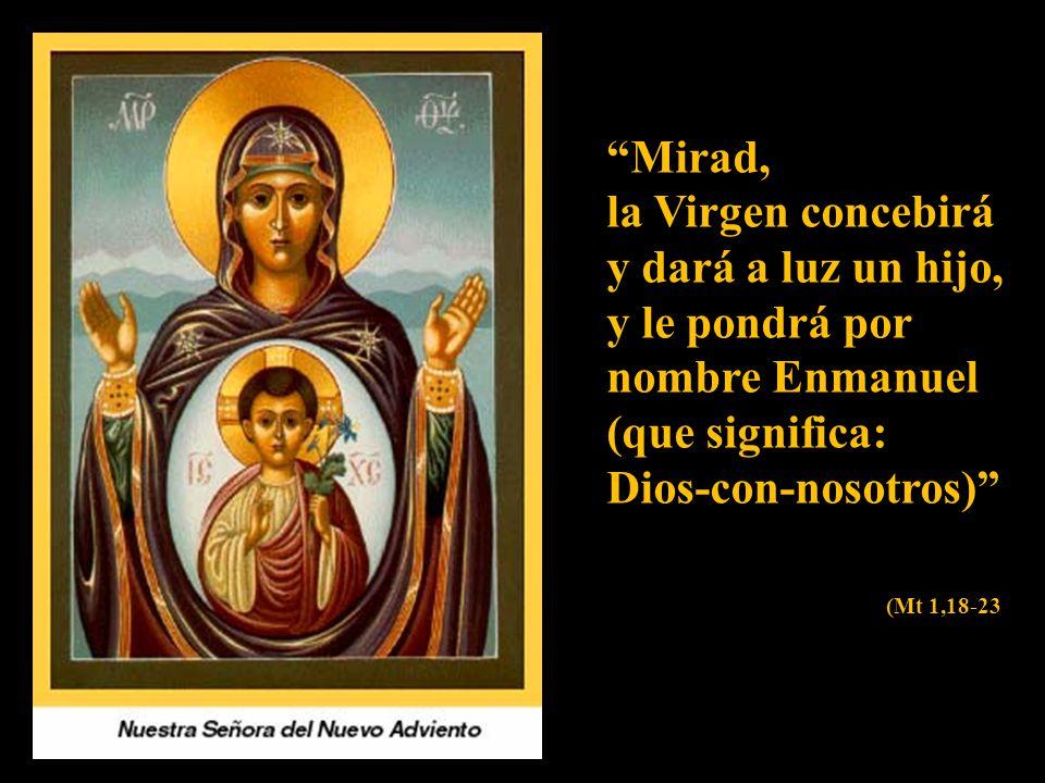 José, hijo de David, no tengas reparo en llevarte a María tu mujer porque la criatura que hay en ella viene del Espíritu Santo.