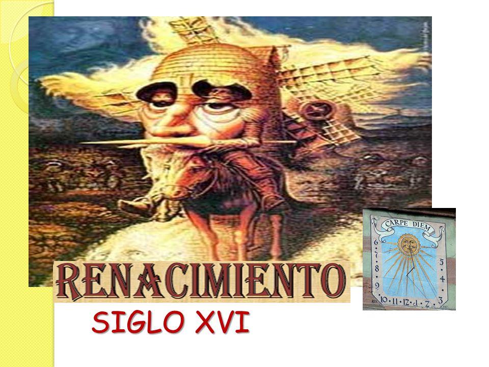 SIGLO XVI SIGLO XVI