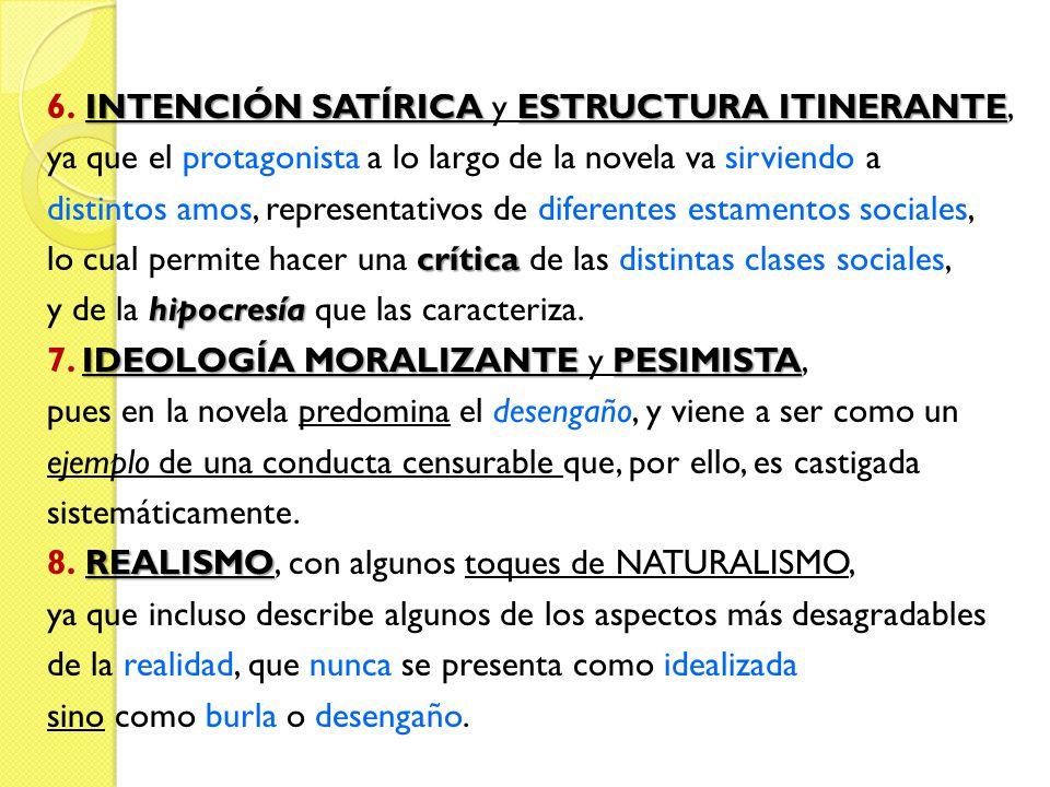 INTENCIÓN SATÍRICA ESTRUCTURA ITINERANTE 6.