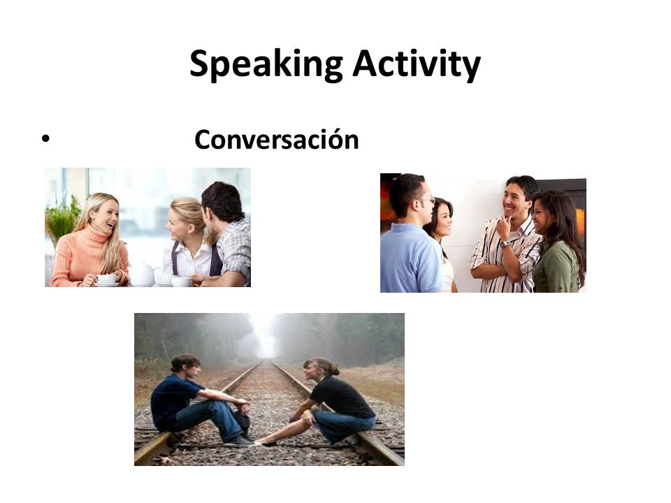 Speaking Activity Conversación