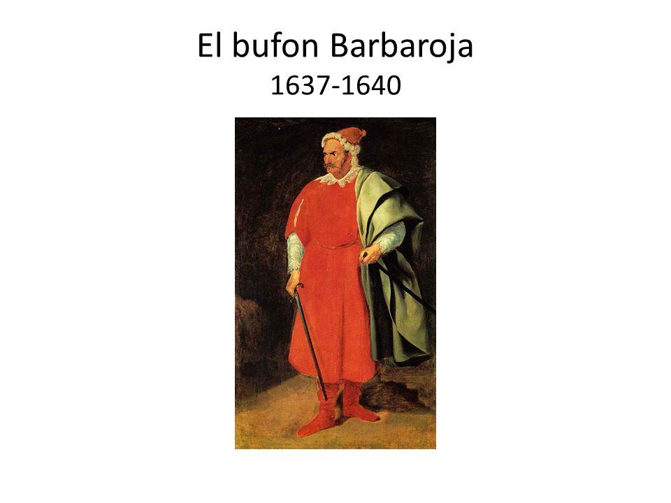 El bufon Barbaroja 1637-1640